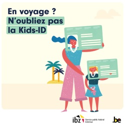Bientôt en voyage? N'oubliez pas la Kids-ID pour vos enfants