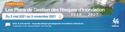Enquête publique : Plans de Gestion des Risques d'Inondation 2022-2027