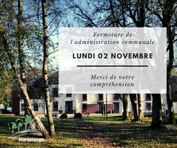 Fermeture de l'administration communale ce lundi 02 novembre