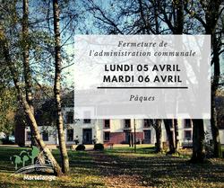 Fermeture de l'administration communale ce lundi 05 avril et mardi 06 avril