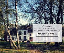 Fermeture de l'administration communale de mardi 14 avril